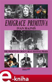 Obálka titulu Emigrace primitiva