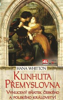 Obálka titulu Kunhuta Přemyslovna