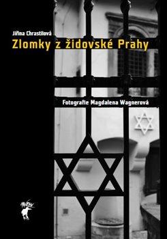 Obálka titulu Zlomky z židovské Prahy