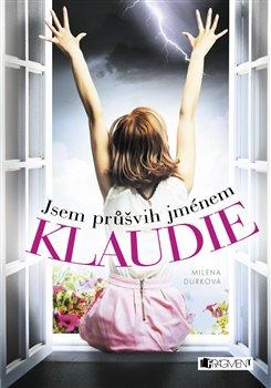 Obálka titulu Jsem průšvih jménem Klaudie