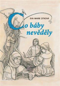 Obálka titulu Co báby nevěděly
