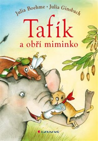 Tafík a obří miminko - Julia Boehmeová | Booksquad.ink