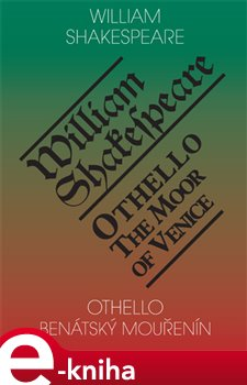 Obálka titulu Othello, benátský mouřenín / Othello, the Moor of Venice