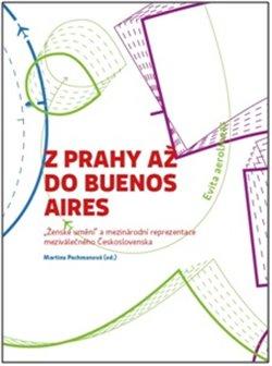 Obálka titulu Z Prahy až do Buenos Aires