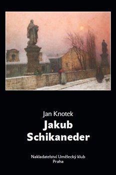 Obálka titulu Jakub Schikaneder