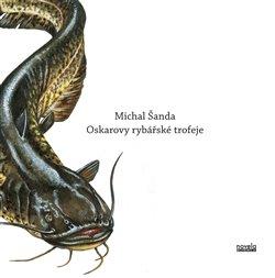 Obálka titulu Oskarovy rybářské trofeje
