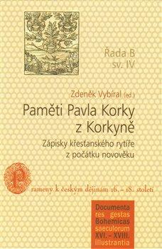 Obálka titulu Paměti Pavla Korky z Korkyně