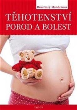 Obálka titulu Těhotenství, porod a bolest