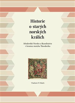 Obálka titulu Historie o starých norských králích