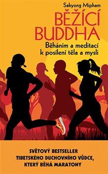 Obálka titulu Běžící Buddha