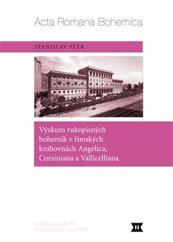Obálka titulu Výzkum rukopisných bohemik v římských knihovnách Angelica, Corsiniana a Vallicelliana