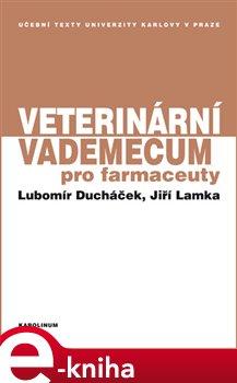 Obálka titulu Veterinární vademecum pro farmaceuty