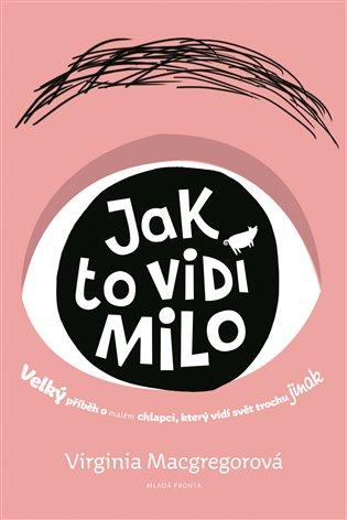 Jak to vidí Milo - Virginia Macgregorová   Booksquad.ink