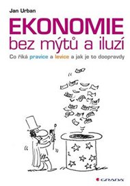 Ekonomie bez mýtů a iluzí
