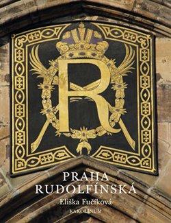 Obálka titulu Praha rudolfínská