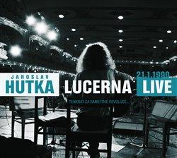 Obálka titulu Lucerna live 1990 (Tenkrát za Sametové revoluce...)