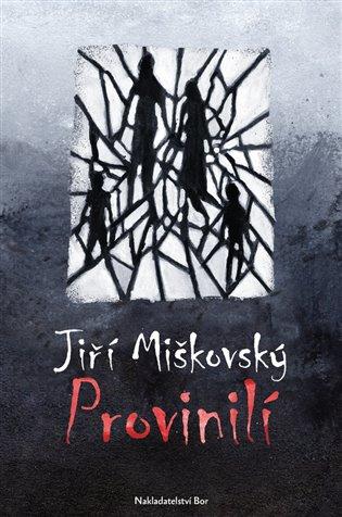Provinilí - Jiří Miškovský | Booksquad.ink