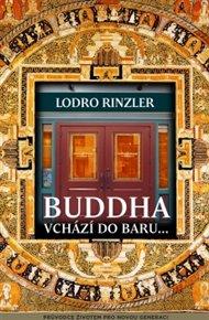 Buddha vchází do baru...