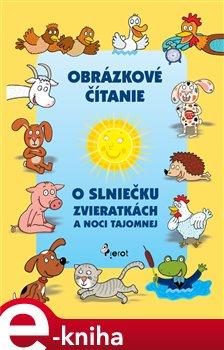 Obálka titulu O slniečku zvieratkách a noci tajomnej