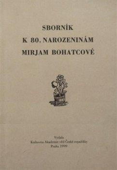 Obálka titulu Sborník k 80. narozeninám Mirjam Bohatcové