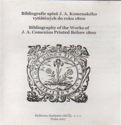 Obálka titulu Bibliografie spisů J. A. Komenského vytištěných do r. 1800