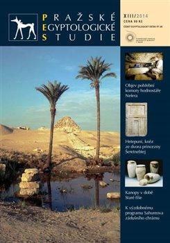 Obálka titulu Pražské egyptologické studie XIII/2014