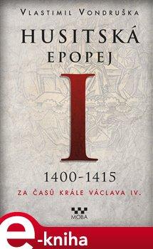 Obálka titulu Husitská epopej I.