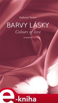 Obálka titulu Barvy lásky / Colours of love 4 - Svedená