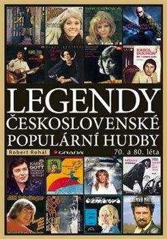 Obálka titulu Legendy československé populární hudby