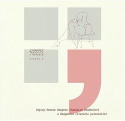 Obálka titulu Dopisy Hanese Reegena Vladimíru Boudníkovi a Reegenova literární pozůstalost
