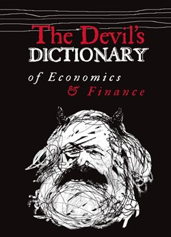 Obálka titulu The Devil's Dictionary of Economics & Finance