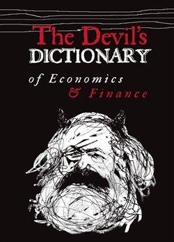 Obálka titulu The Devil's Dictionary of Economics & Finance