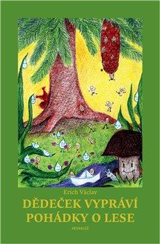Obálka titulu Dědeček vypráví pohádky o lese