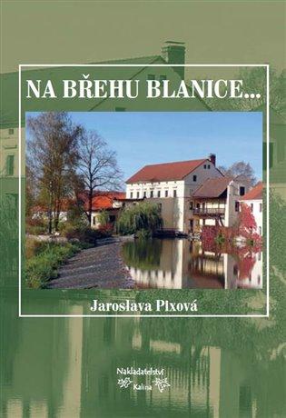 Na břehu Blanice...