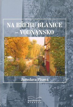 Obálka titulu Na břehu Blanice - Vodňansko