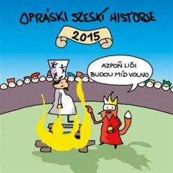 Obálka titulu Opráski sčeskí historje 2015