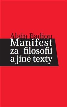 Obálka titulu Manifest za filosofii a jiné texty