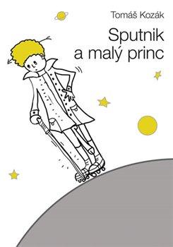 Obálka titulu Sputnik a malý princ