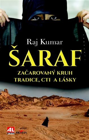 Šaraf:Začarovaný kruh tradice, cti a lásky - Raj Kumar | Booksquad.ink