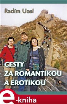 Cesty za romantikou a erotikou