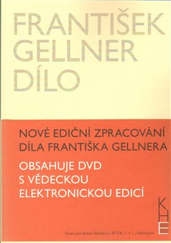 Obálka titulu František Gellner Dílo - Svazek I (1894-1908) a II (1909-1914) + DVD