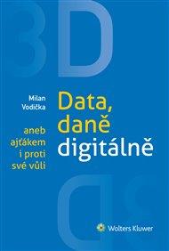 3D: Data, daně digitálně