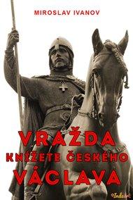 Vražda Václava, knížete českého