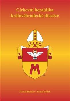 Obálka titulu Církevní heraldika královéhradecké diecéze