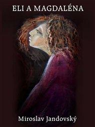 Eli a Magdaléna