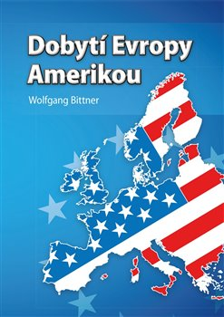 Obálka titulu Dobytí Evropy Amerikou