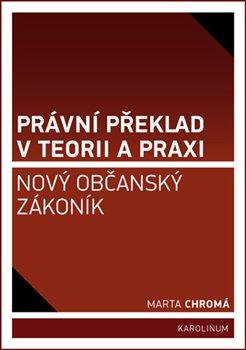 Právní překlad v teorii a praxi