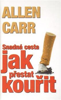 Obálka titulu Snadná cesta jak přestat kouřit
