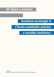 Soudobá sociologie II