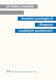 Soudobá sociologie III.